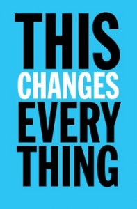 this-changes-everything-9781451697384_lg
